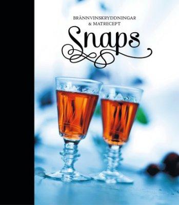 Snaps - brännvinskryddningar & matrecept